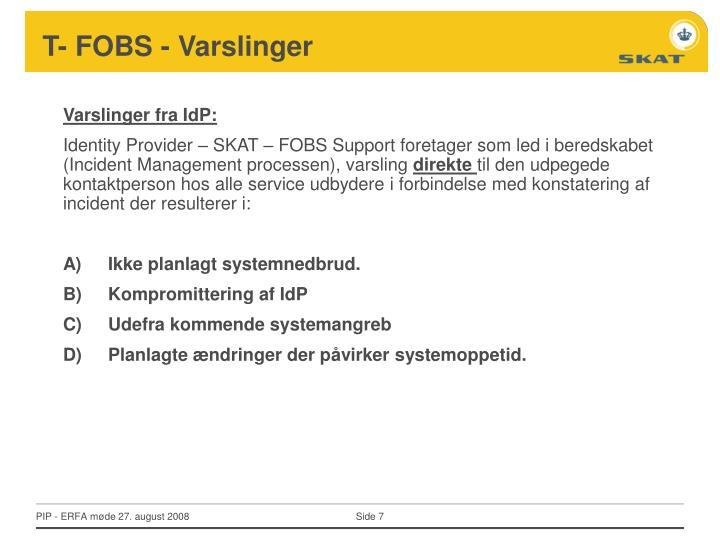 T- FOBS - Varslinger