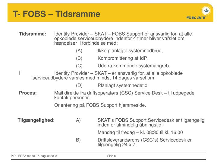 T- FOBS – Tidsramme