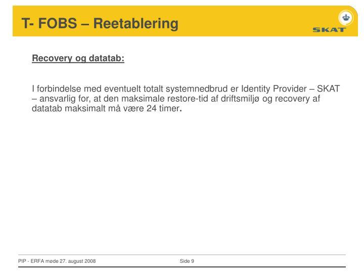 T- FOBS – Reetablering