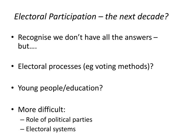 Electoral Participation – the next decade?