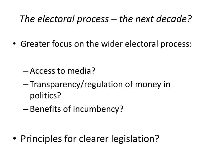 The electoral process – the next decade?