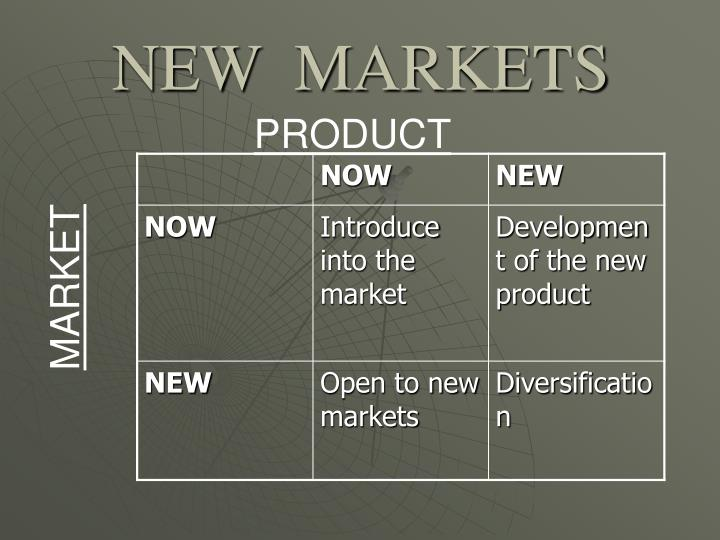NEW  MARKETS