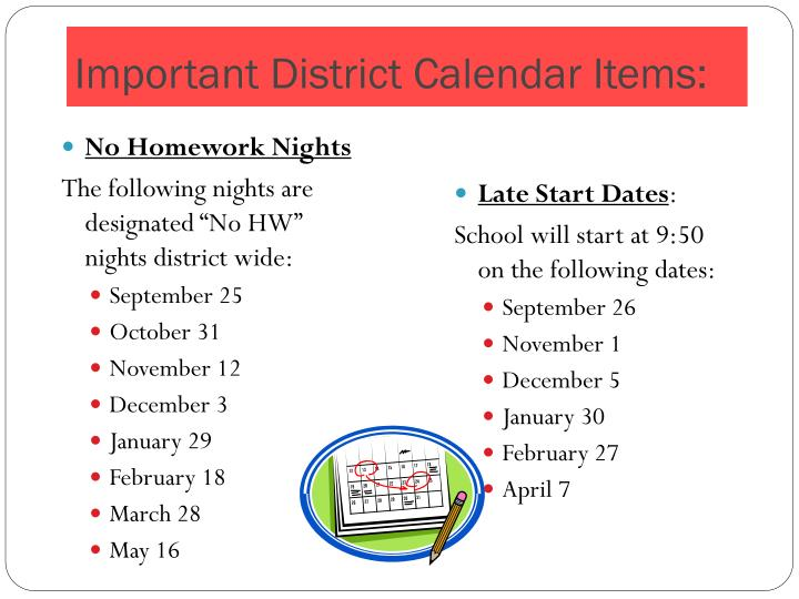 Important District Calendar Items: