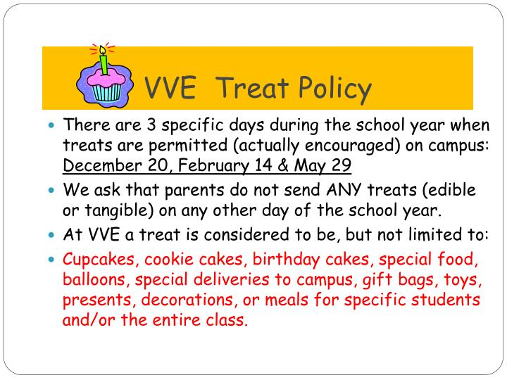 VVE  Treat Policy
