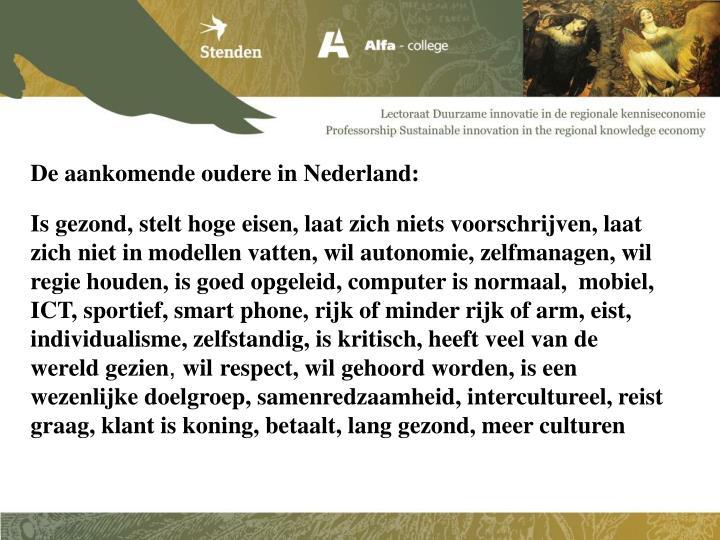 De aankomende oudere in Nederland:
