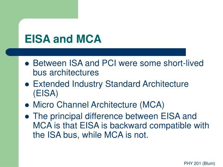 EISA and MCA