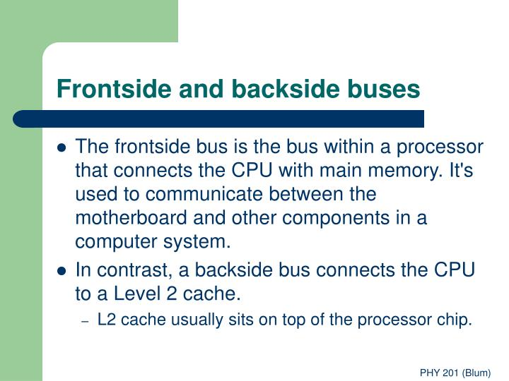 Frontside and backside buses