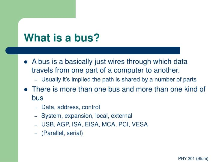 What is a bus?
