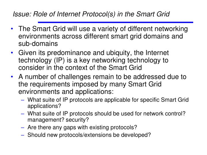 Issue: Role of Internet Protocol(s) in the Smart Grid