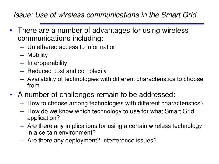 Issue: Use of wireless communications in the Smart Grid
