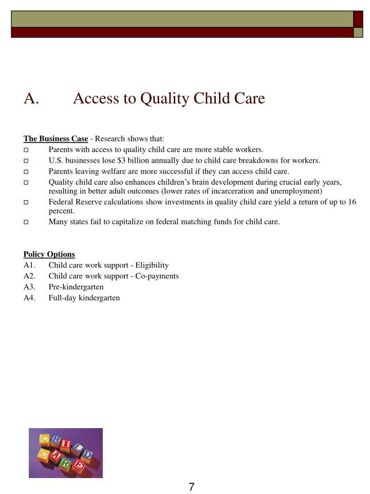 A.	Access to Quality Child Care