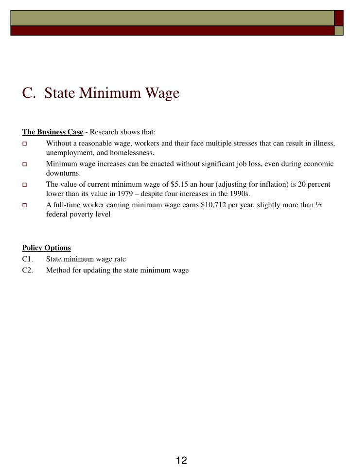 C.  State Minimum Wage