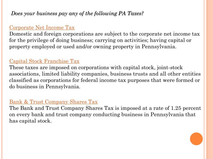 Does your business pay any of the following PA Taxes?