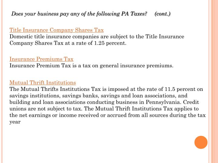 Does your business pay any of the following PA Taxes?     (cont.)