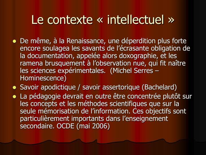Le contexte «intellectuel»