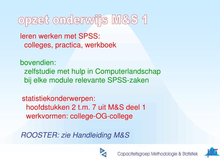 opzet onderwijs M&S 1