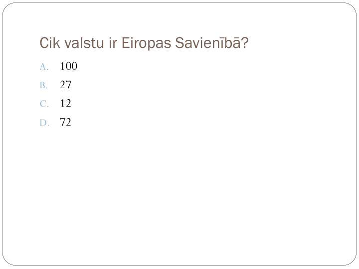 Cik valstu ir Eiropas Savienībā?