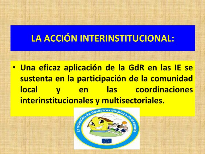 LA ACCIÓN INTERINSTITUCIONAL: