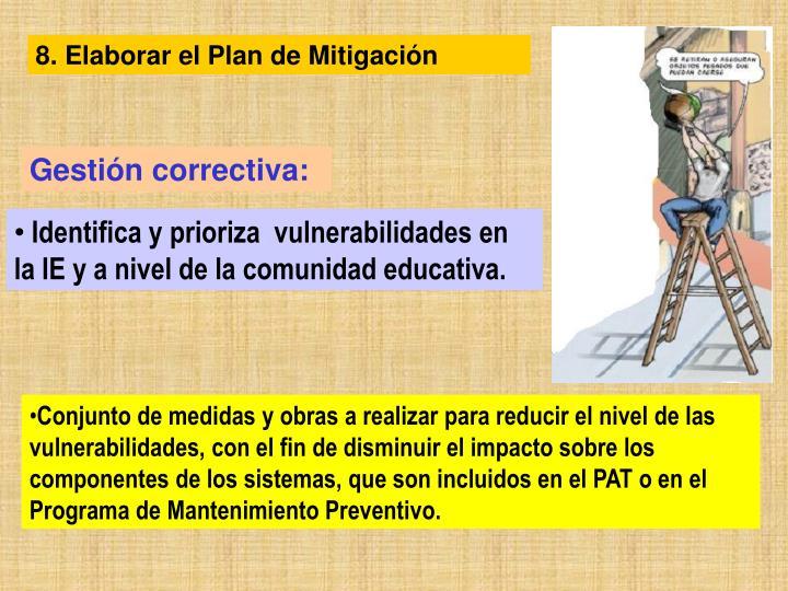 8. Elaborar el Plan de Mitigación