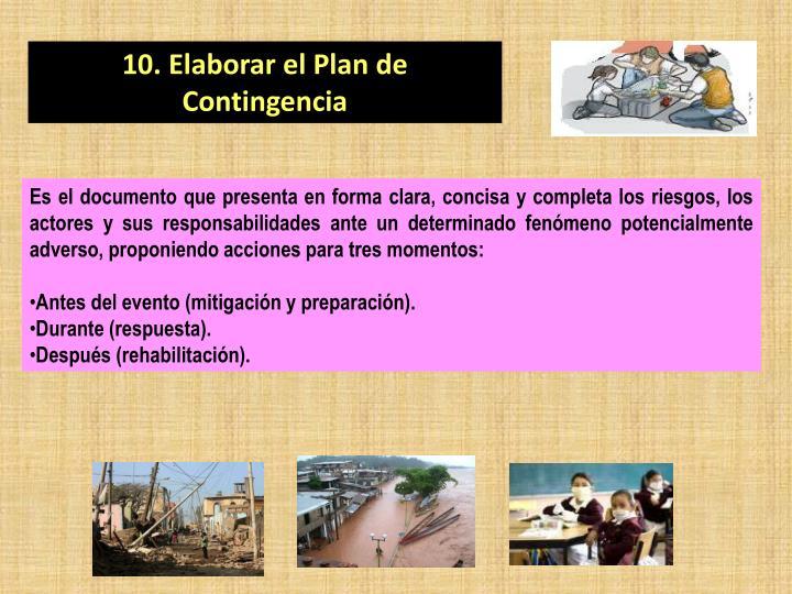 10. Elaborar el Plan de Contingencia