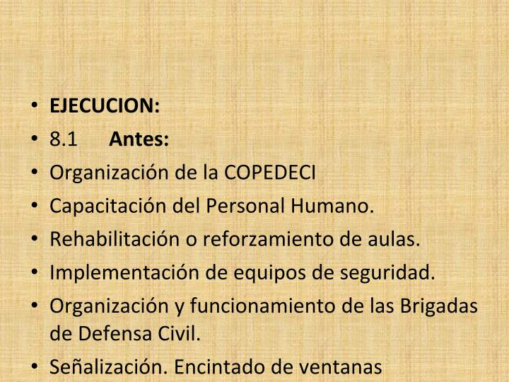 EJECUCION: