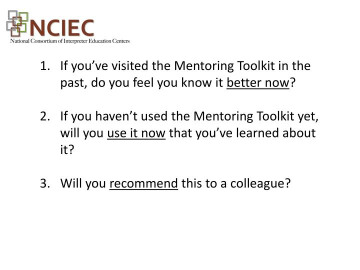 If you've visited the Mentoring Toolkit in the past, do you feel you know it