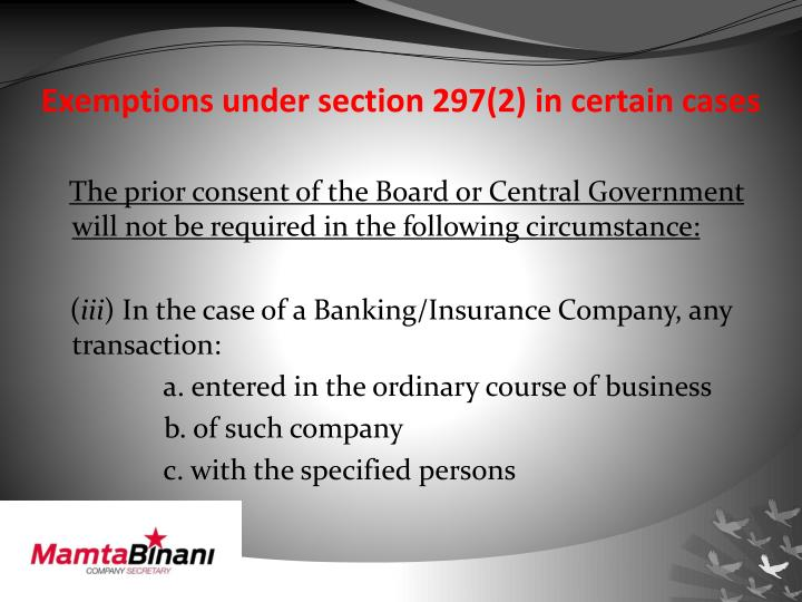 Exemptions under section 297(2) in certain cases