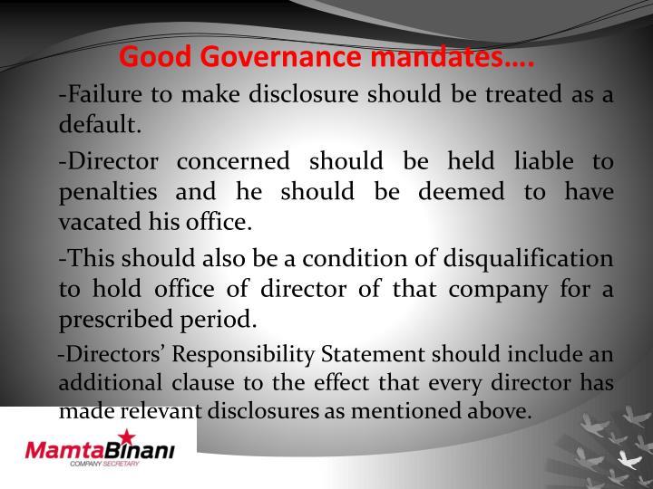 Good Governance mandates….