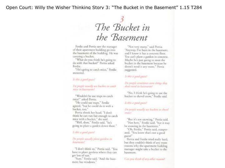 "Open Court: Willy the Wisher Thinking Story 3: ""The Bucket in the Basement"" 1.15 T284"