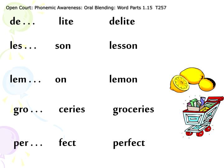 Open Court: Phonemic Awareness: Oral Blending: Word Parts 1.15  T257