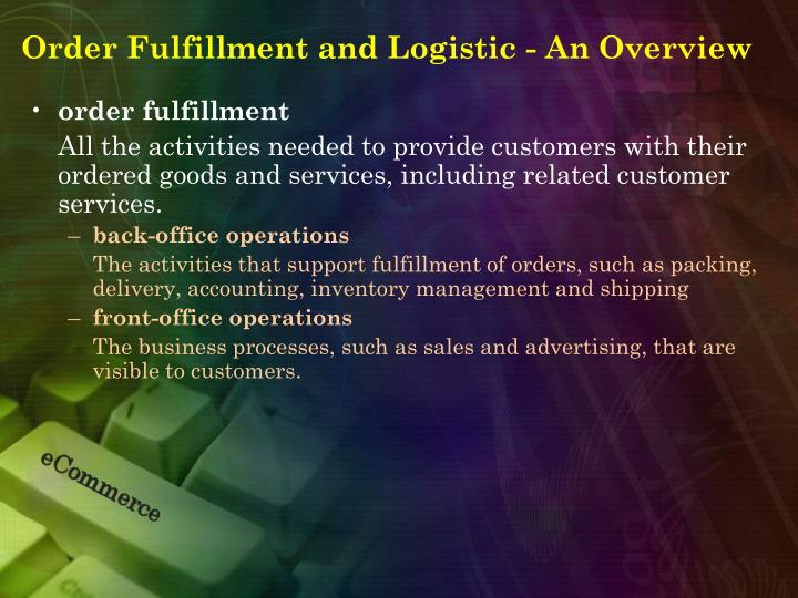 Order Fulfillment and Logistic - An Overview