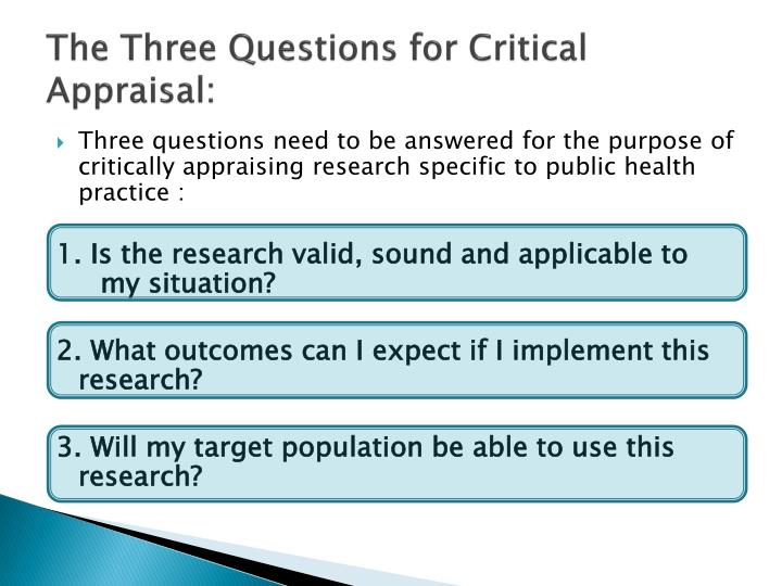 The Three Questions for Critical Appraisal: