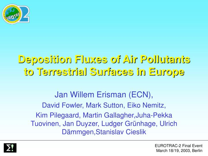 Deposition fluxes of air pollutants to terrestrial surfaces in europe