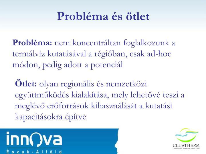 Probléma és ötlet