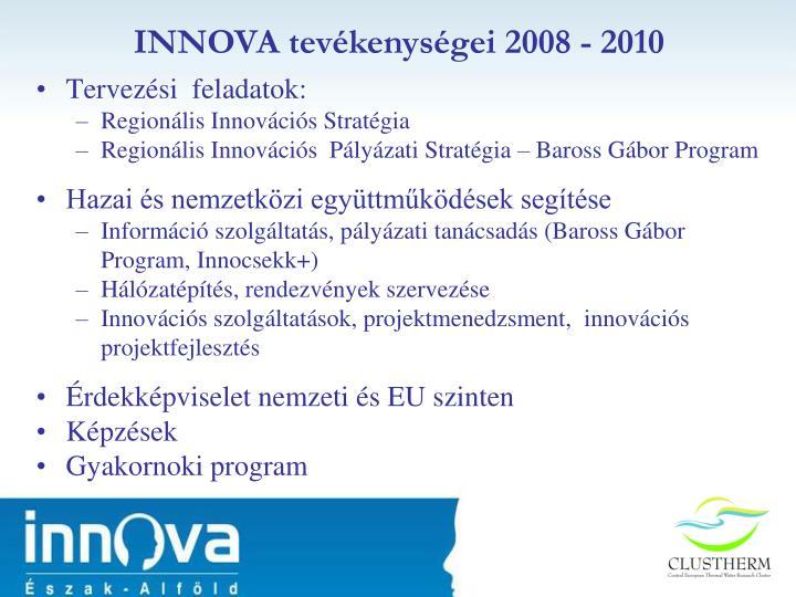 INNOVA tevékenységei 2008 - 2010