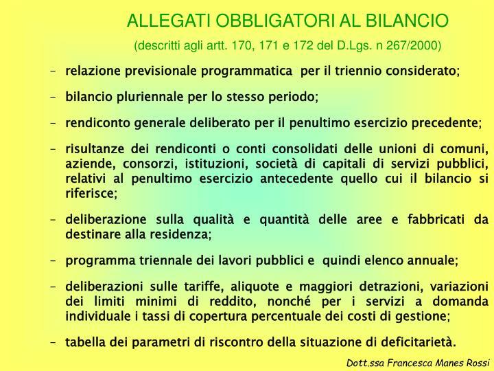 ALLEGATI OBBLIGATORI AL BILANCIO
