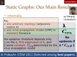 static graphs our main result