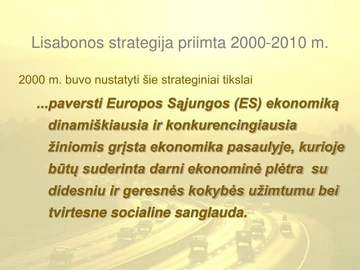 Lisabonos strategija priimta 2000 2010 m