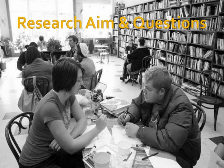 Research Aim & Questions