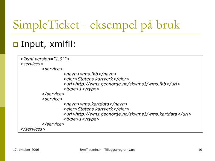 SimpleTicket - eksempel på bruk