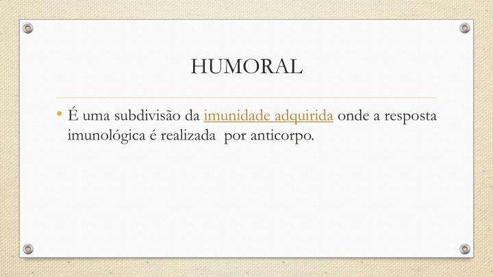 HUMORAL
