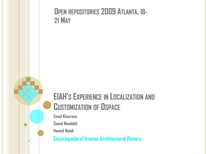 Eiah s experience in localization and customization of dspace