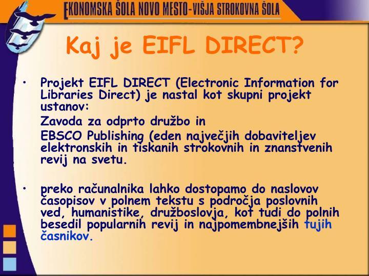 Kaj je EIFL DIRECT?