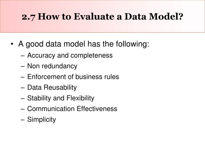 2.7 How to Evaluate a Data Model?