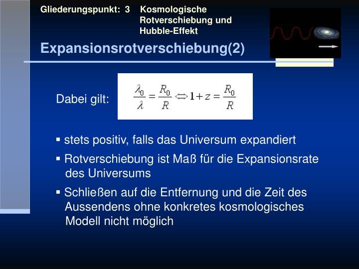 Gliederungspunkt:  3    Kosmologische            Rotverschiebung und            Hubble-Effekt