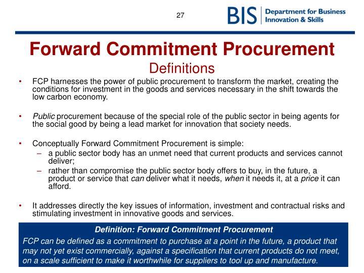 Forward Commitment Procurement