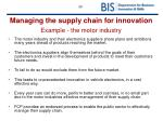 managing the supply chain for innovation example the motor industry