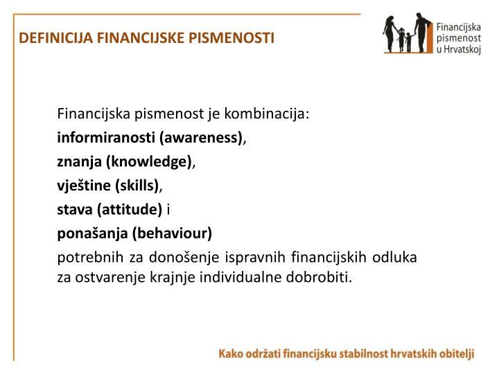DEFINICIJA FINANCIJSKE PISMENOSTI