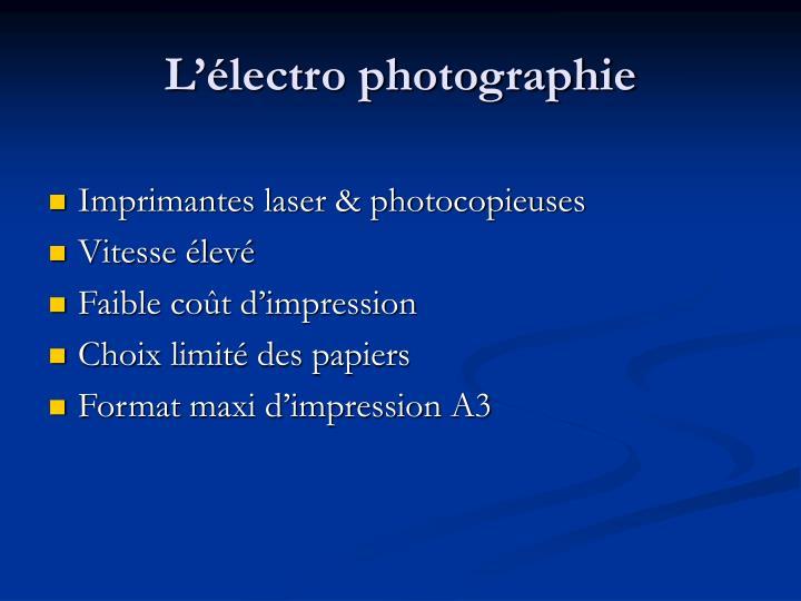 L'électro photographie