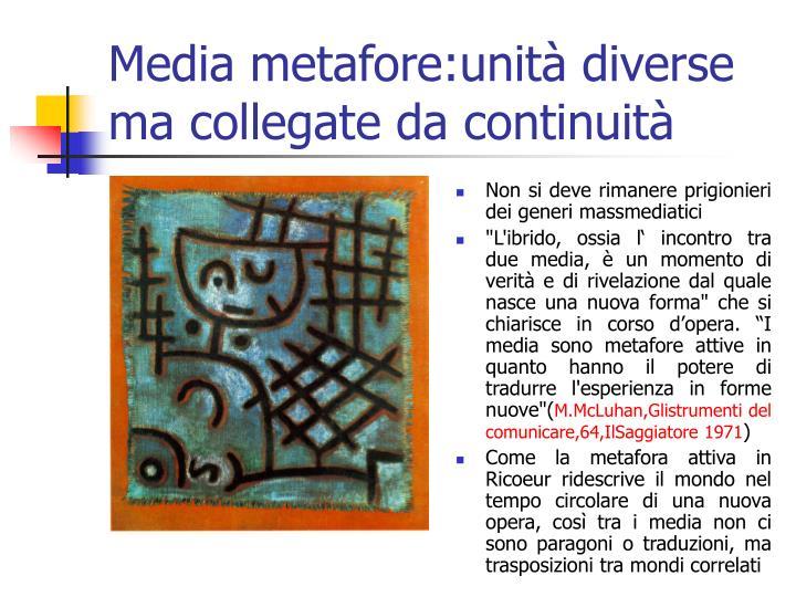 Media metafore:unità diverse